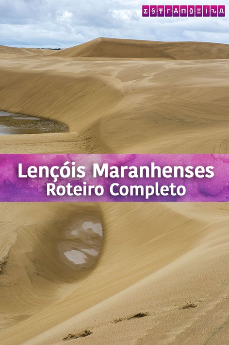 lencois-maranhenses-roteiro-pinterest