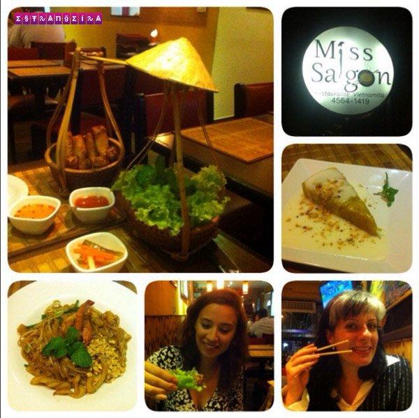 Um pouquinho do que comemos no Miss Saigon... Ai que delícia!