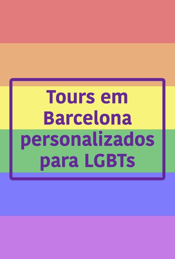 tours em barcelona personalizados para LGBTs blog Estrangeira