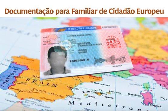 Como fazer a documentação para Familiar de Cidadão Europeu na Espanha e a TIE